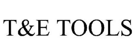 T&E TOOLS