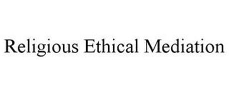 RELIGIOUS ETHICAL MEDIATION