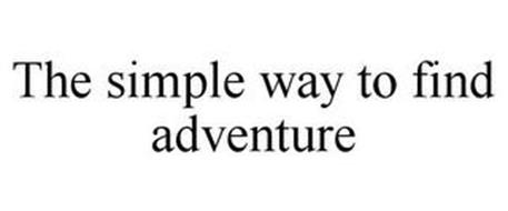 THE SIMPLE WAY TO FIND ADVENTURE