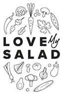 LOVE MY SALAD