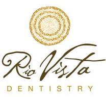 RIO VISTA DENTISTRY