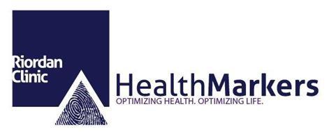 RIORDAN CLINIC HEALTH MARKERS OPTIMIZING HEALTH OPTIMIZING LIFE.