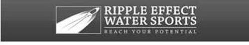 RIPPLE EFFECT WATER SPORTS REACH YOUR POTENTIAL