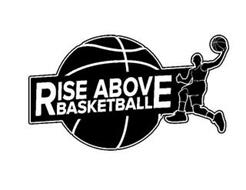 RISE ABOVE BASKETBALL