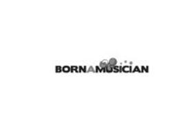 BORN A MUSICIAN