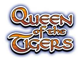 QUEEN OF THE TIGERS