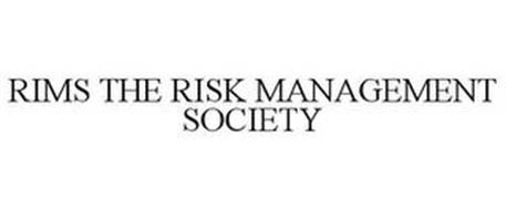 RIMS THE RISK MANAGEMENT SOCIETY