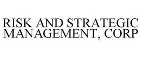 RISK AND STRATEGIC MANAGEMENT, CORP
