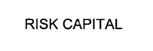 RISK CAPITAL