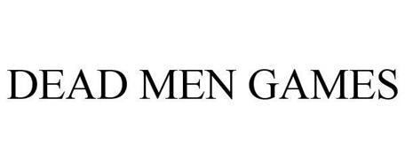 DEAD MEN GAMES