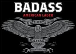 BADASS AMERICAN LAGER AMERICAN BADASS BEER COMPANY