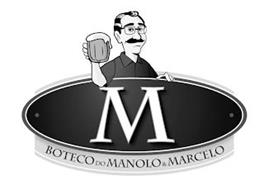 M BOTECO DO MANOLO & MARCELO