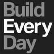 BUILD EVERY DAY