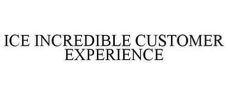 ICE INCREDIBLE CUSTOMER EXPERIENCE