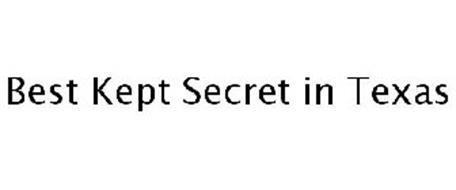 BEST KEPT SECRET IN TEXAS