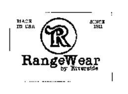 R RANGEWEAR BY RIVERSIDE MADE IN USA SINCE 1911