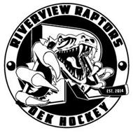 RIVERVIEW RAPTORS DEK HOCKEY EST. 2014 R
