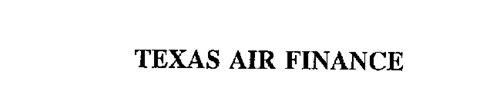 TEXAS AIR FINANCE