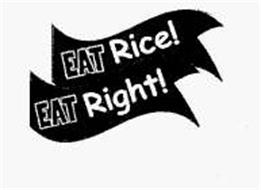 EAT RICE! EAT RIGHT!
