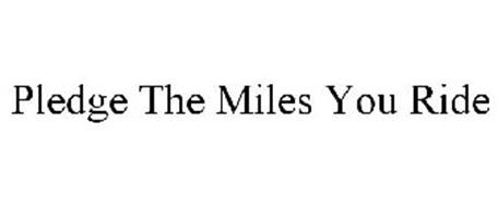 PLEDGE THE MILES YOU RIDE