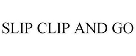 SLIP CLIP AND GO