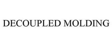 DECOUPLED MOLDING