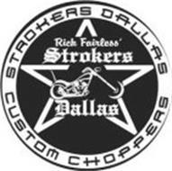 STROKERS DALLAS CUSTOM CHOPPERS RICK FAIRLESS' STROKERS DALLAS