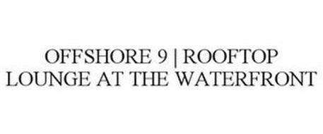 OFFSHORE 9 | ROOFTOP LOUNGE AT THE WATERFRONT