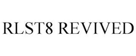 RLST8 REVIVED