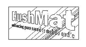HUSHMAT ENHANCING PURE SOUND IN MOBILE AUDIO