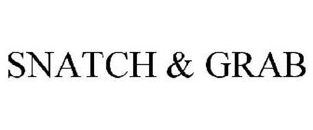 SNATCH & GRAB