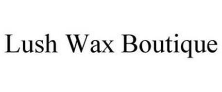 LUSH WAX BOUTIQUE