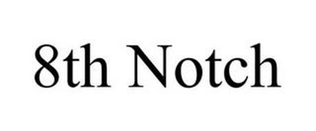 8TH NOTCH