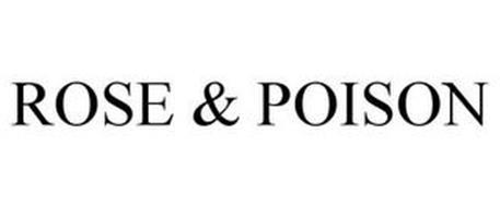 ROSE & POISON