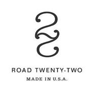 ROAD TWENTY TWO 22  MADE IN U.S.A.