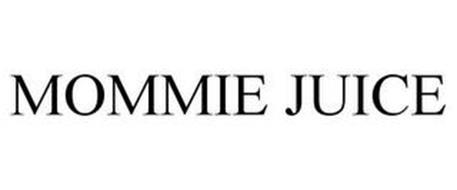 MOMMIE JUICE