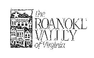 THE ROANOKE VALLEY OF VIRGINIA