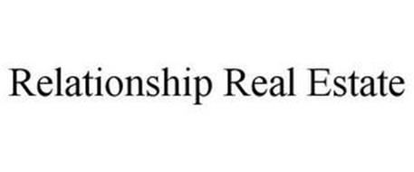 RELATIONSHIP REAL ESTATE