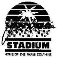 JOE ROBBIE STADIUM HOME OF THE MIAMI DOLPHINS