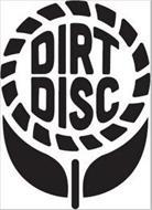 DIRT DISC
