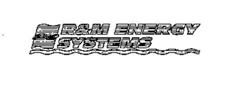 R & M ENERGY SYSTEMS