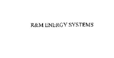 R&M ENERGY SYSTEMS