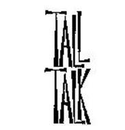 TALL TALK