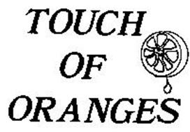 TOUCH OF ORANGES
