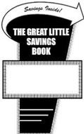 THE GREAT LITTLE SAVINGS BOOK SAVING INSIDE!