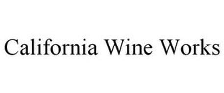CALIFORNIA WINE WORKS