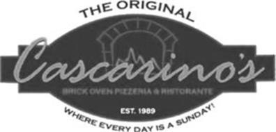 CASCARINO'S THE ORIGINAL BRICK OVEN PIZZERIA & RISTORANTE WHERE EVERY DAY IS A SUNDAY! EST. 1989