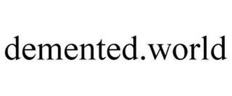 DEMENTED.WORLD