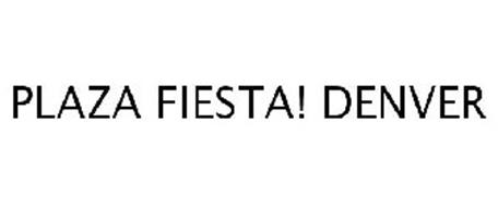 PLAZA FIESTA! DENVER