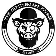 ..THE GENTLEMAN SWINE.. EST. 2018